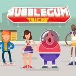 Bubblegum Tricks