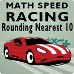 Math Speed Racing Rounding 10