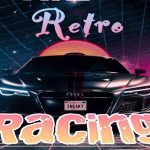 Retro Racing 3d – Free Mobile Game Online